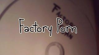 "SCP-1004 ""Factory Porn"""