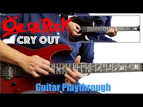 ONE OK ROCK - Cry Out (Guitar Playthrough Cover By Guitar Junkie TV) HD