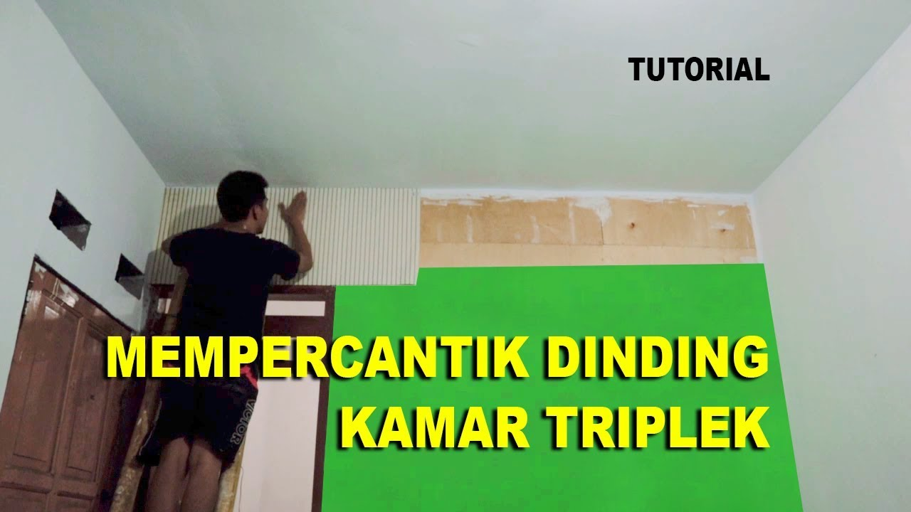 ROOM DECOR Mempercantik dinding kamar triplek - YouTube