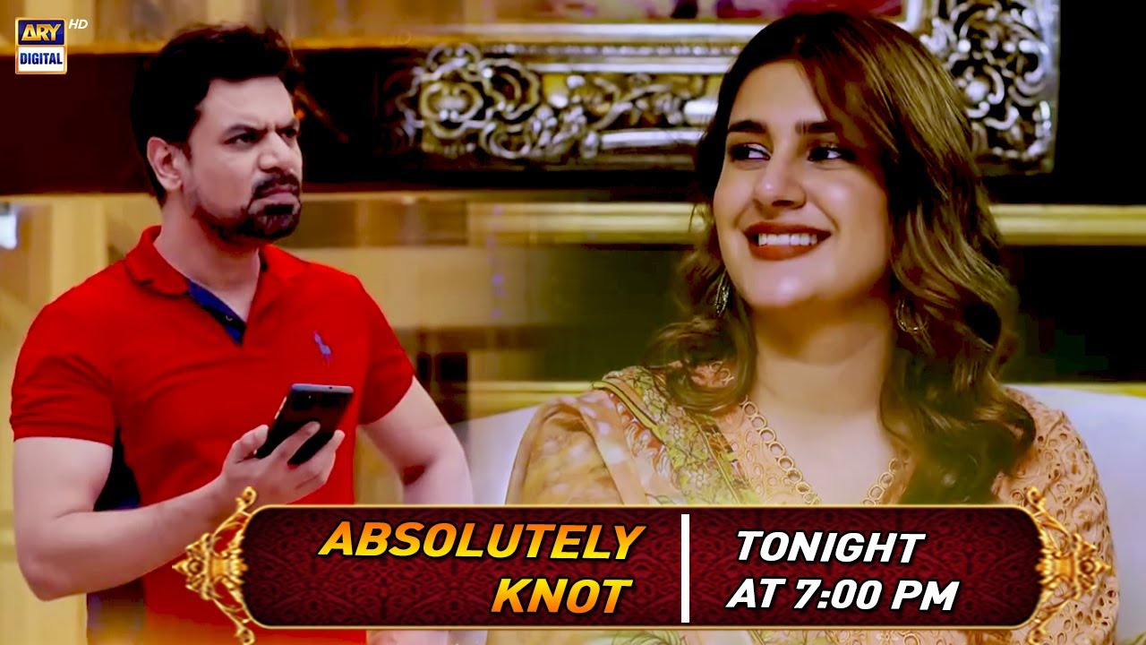 Watch Absolutely Knot | Vasay Chaudhry & Kubra Khan | Tonight at 7:00 pm only on ARY Digital