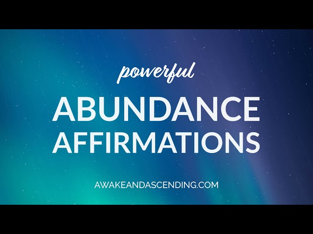 Powerful abundance affirmations :: Reprogram your subconscious mind to attract money and abundance.