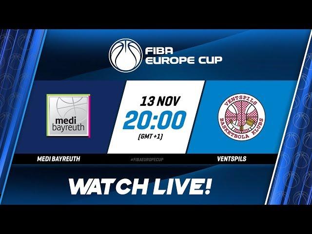LIVE - medi Bayreuth v Ventspils - FIBA Europe Cup 2019-20
