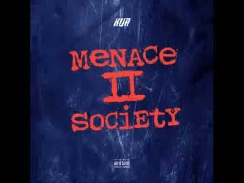 Kur - Menace II Society