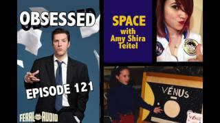 SPACE: Obsessed Ep 121 with Amy Shira Teitel thumbnail