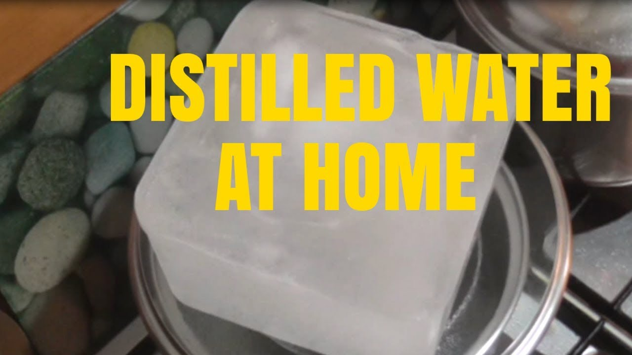 How To Make Distilled Water At Home Without A Distiller