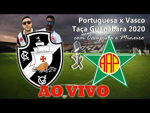 VASCO X PORTUGUESA AO VIVO - com CAMPISTA E MINEIRO