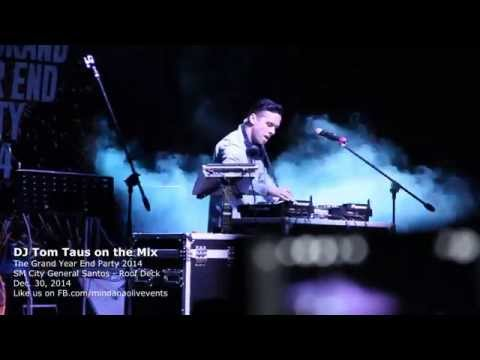 DJ Tom Taus Live in General Santos City