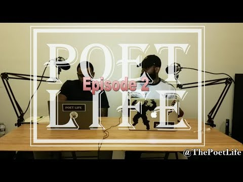 """The Poet Life Podcast Episode 2   """"Re-evaluate Your Circle"""""""