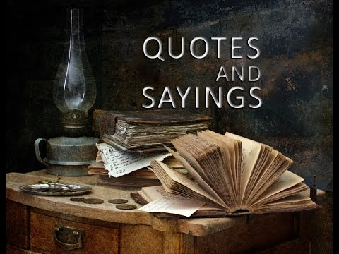 Quotes and Sayings with beautiful pictures