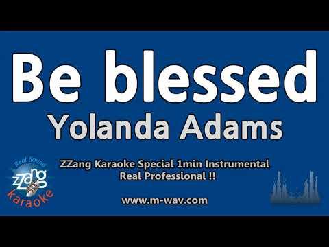 Yolanda Adams-Be blessed (1 Minute Instrumental) [ZZang KARAOKE]