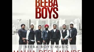 Beeba Boys Soundtrack  - Mauja Desi Munde - Manj Musik ft. Raftaar