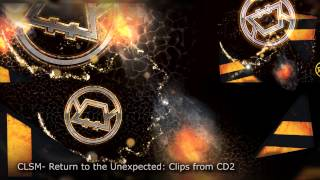 CLSM Return to the Unexpected Album Disc 2 Clips
