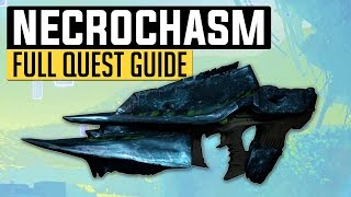 Destiny   How to Get The Year 3 Necrochasm in Age of Triumph (Full Exotic Quest Guide)