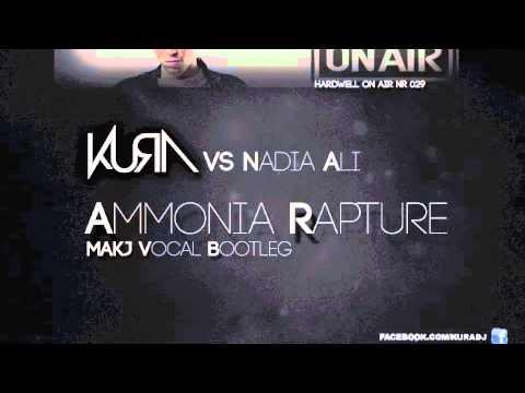 KURA vs Nadia Ali - Ammonia Rapture (Makj Vocal Bootleg)