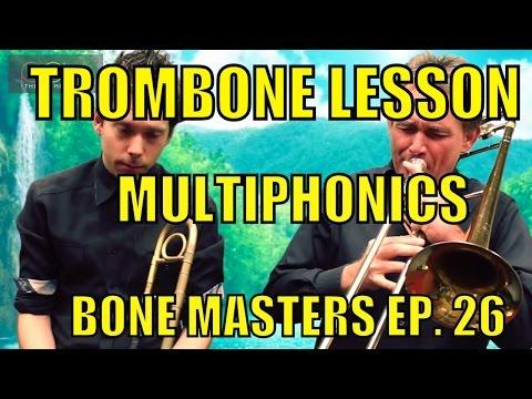 Trombone Lessons: Multiphonics