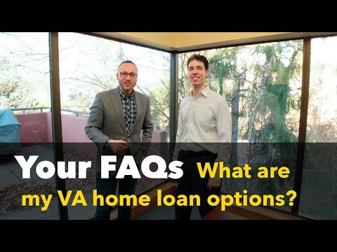 What are VA Mortgage Loans and what are my options in Oregon?