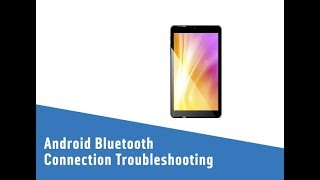 Android Bluetooth Connection Troubleshooting
