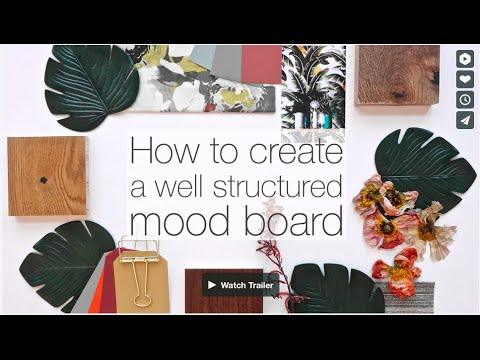 How to create a well structured mood board | Make professional and creative mood boards