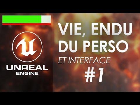Vie et endurance du perso - Tuto Unreal Engine 4 FR