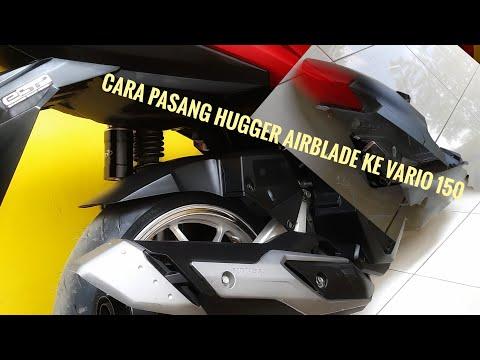 Cara Memasang Hugger Airblade Ke Vario 150