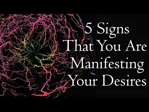 5 Signs You Are Manifesting Your Desires