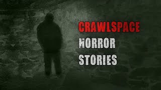 Video 3 Disturbing True Crawlspace Horror Stories download MP3, 3GP, MP4, WEBM, AVI, FLV November 2018