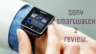 Sony Smartwatch 2 review (4k) (After 3 years of use)