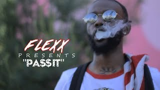 """Flexx - """"PA$$ IT"""" (Official Video) Shot by @AHP"""