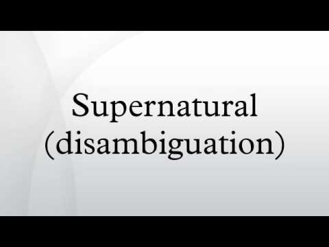 Supernatural (disambiguation)