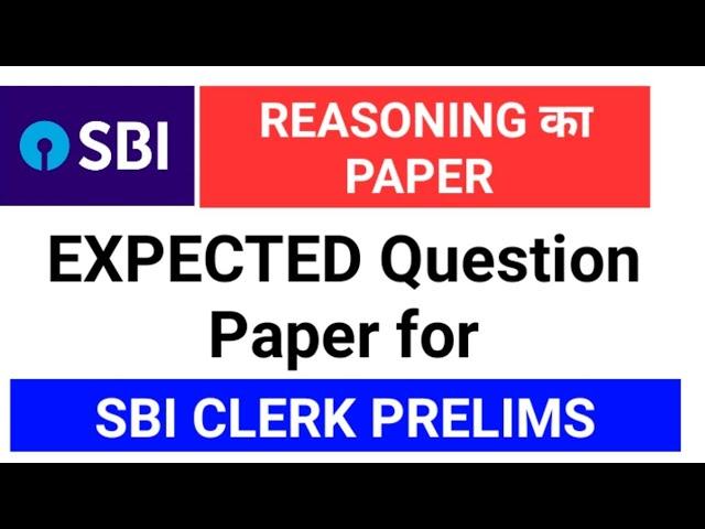 SBI CLERK 2020 Prelims कैसा होगा Reasoning का Paper देखे  expected Question