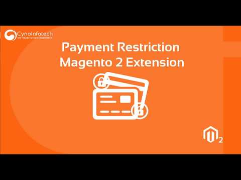 PAYMENT RESTRICTION MAGENTO 2 EXTENSION | Cynoinfotech