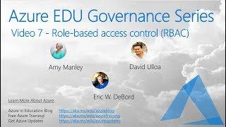 Azure Education Governance Series -7- Azure Role Based Access Controls (RBAC)