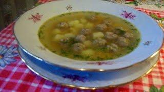 суп с фрикадельками самый вкусный суп
