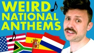 Weirdest National Anthems