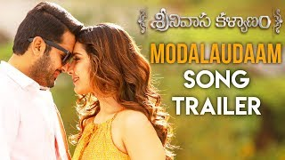 Modalaudaam Song Trailer Srinivasa Kalyanam Songs | Nithiin, Raashi Khanna