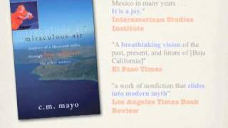 MIRACULOUS AIR: JOURNEY OF 1,000 MILES THROUGH BAJA CALIFORNIA, THE OTHER MEXICO book trailer