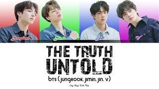 BTS feat Steve Aoki - The Truth Untold (Sing along lyrics Han/Rom/Eng)