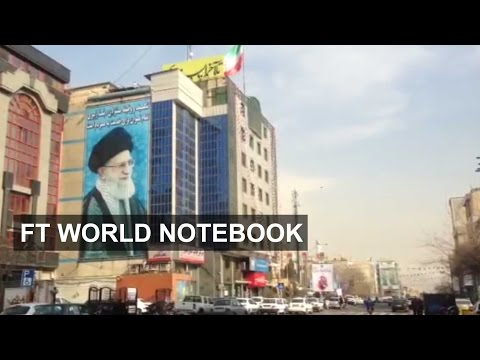 Iranians seek modern lifestyle | FT World Notebook