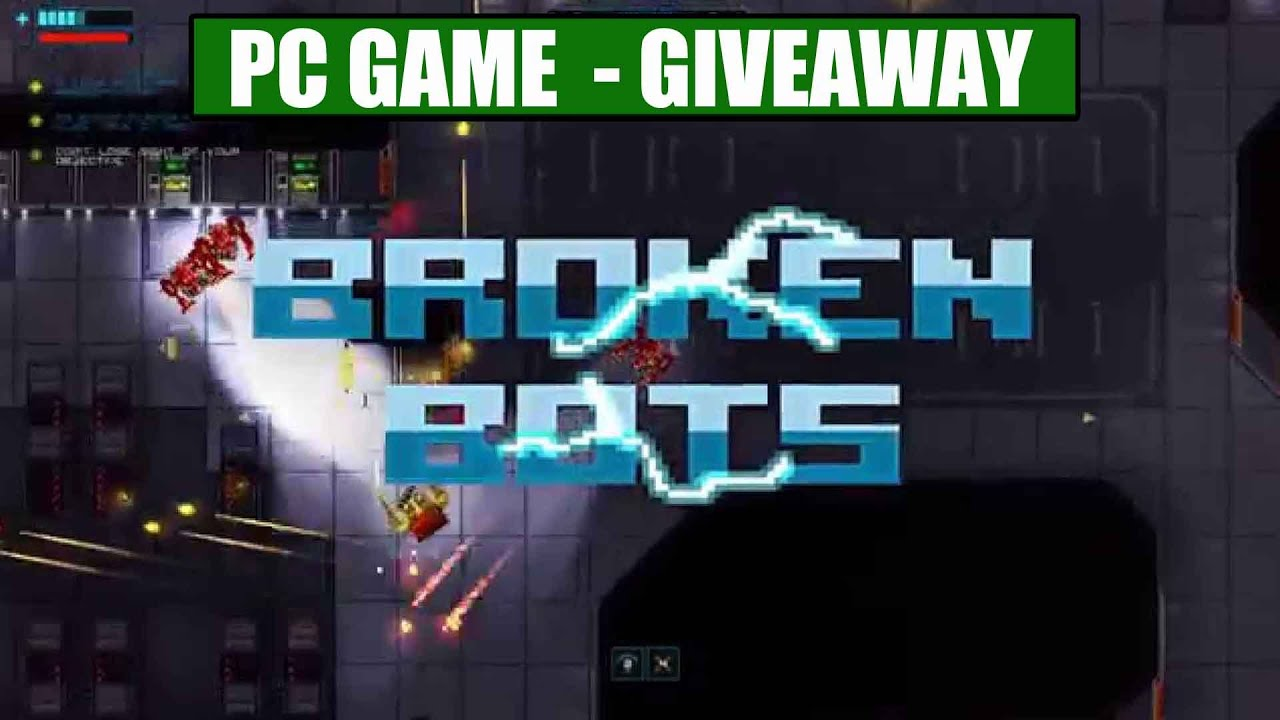 Broken Bots - Full Game GIVEAWAY (3 Steam CD-Keys ) [PC] [Ends 8/09]