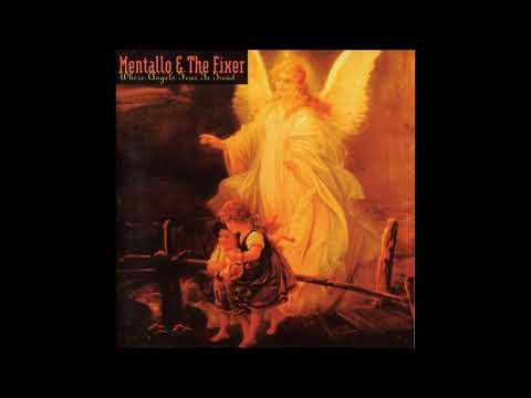 Mentallo & The Fixer – Where Angels Fear To Tread - 1994 (Full Album)