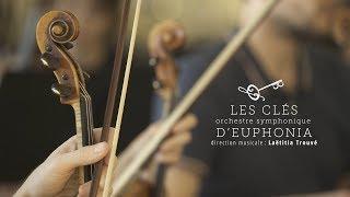 Les Clés d'Euphonia, par les musiciens