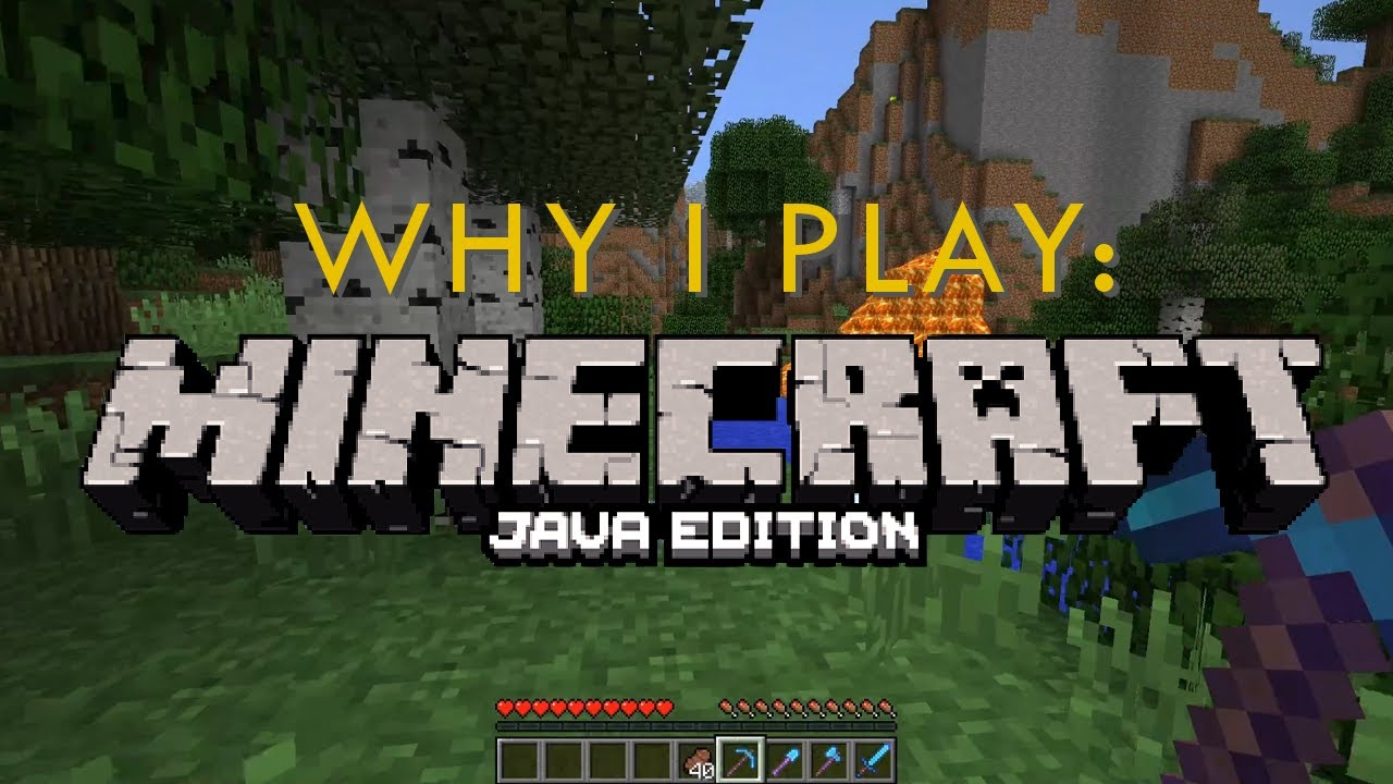 Why I Play the JAVA Edition of Minecraft - YouTube
