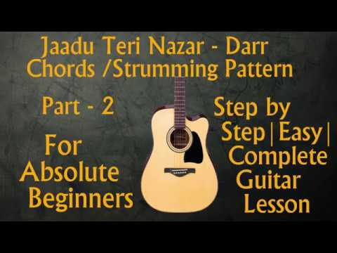 Jaadu Teri Nazardarr Part 2 Chords Strumming With And