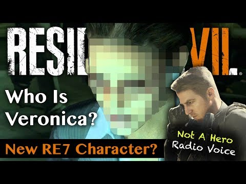 RESIDENT EVIL 7 NOT A HERO | New Character Veronica? | Who Is The Woman On The Radio?