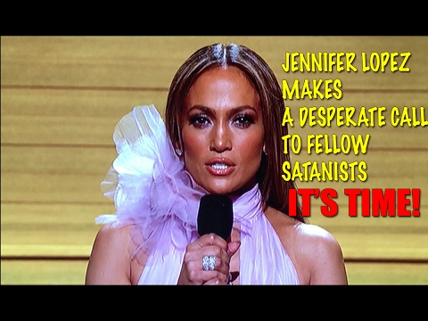 Jennifer Lopez Desperately calls to Fellow SATANISTS as she