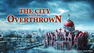 "Christian Movie Trailer ""The City Will be Overthrown"""