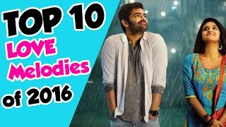 Telugu Love Songs | Best Romantic Songs 2016 | Top 10