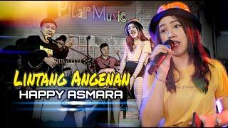 Happy Asmara - Lintang Angenan (Official Live Music) Ojo Ngomong Sayang Yen Bakale Koe Ngilang