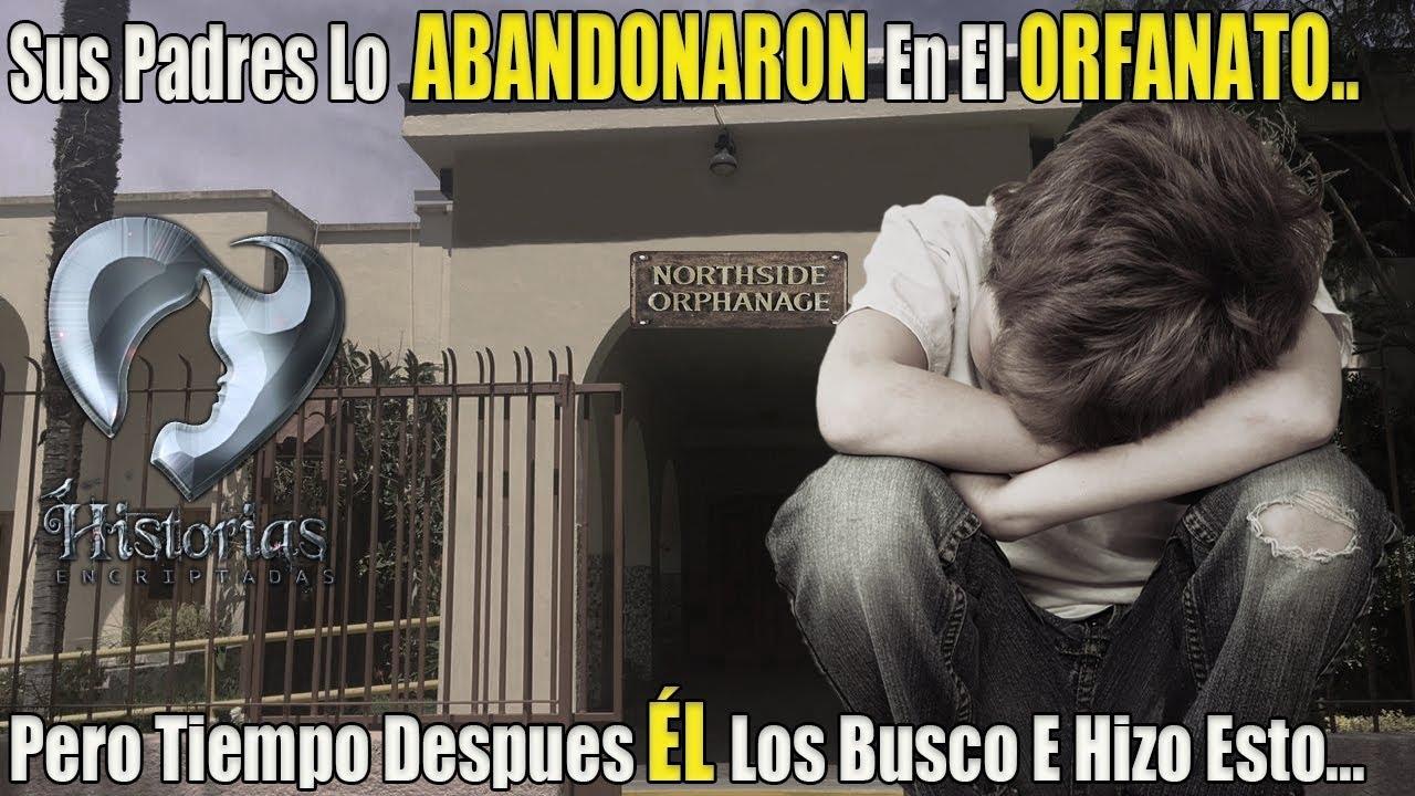 Sus PADRES LO ABANDONARON en el ORFANATO… PERO TIEMPO DESPUÉS EL LOS BUSCO E HIZO ESTO...