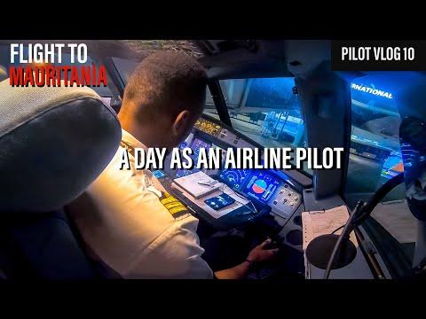 Flight to Mauritania - A Day as an Airline Pilot | Pilot Vlog 10